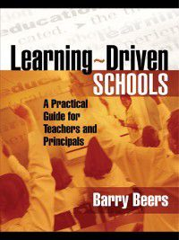 Learning-Driven Schools, Barry Beers