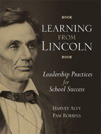 Learning from Lincoln, Harvey Alvy, Pam Robbins