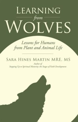 Learning from Wolves, Sara Hines Martin