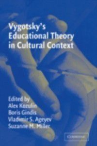 Learning in Doing: Social, Cognitive and Computational Perspectives: Vygotsky's Educational Theory in Cultural Context