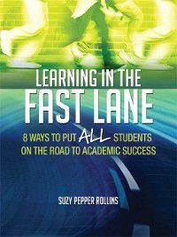 Learning in the Fast Lane, Suzy Pepper Rollins