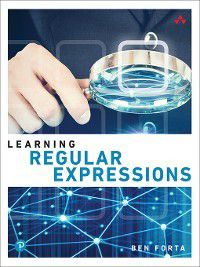 Learning: Learning Regular Expressions, Ben Forta