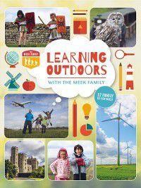 Learning Outdoors with the Meek Family, Kerry Meek, Tim Meek
