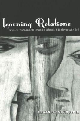 Learning Relations, Alexander M. Sidorkin