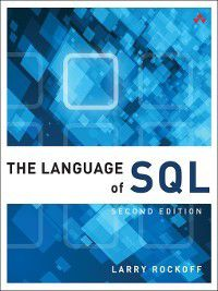 Learning: The Language of SQL, Larry Rockoff