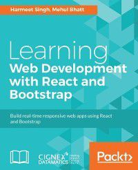 Learning Web Development with React and Bootstrap, Harmeet Singh, Mehul Bhatt