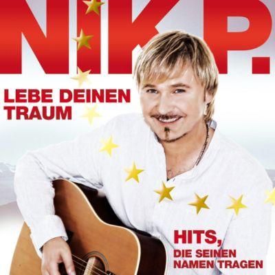 Leb deinen Traum: Hits die seinen Namen tragen, Nik P.