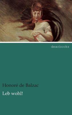Leb wohl! - Honoré de Balzac |