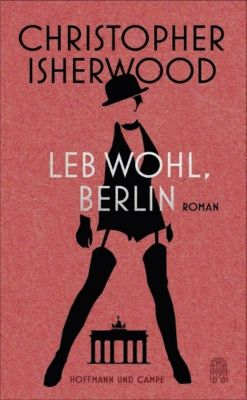 Leb wohl, Berlin - Christopher Isherwood pdf epub