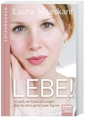 Lebe!, Laura Maaskant