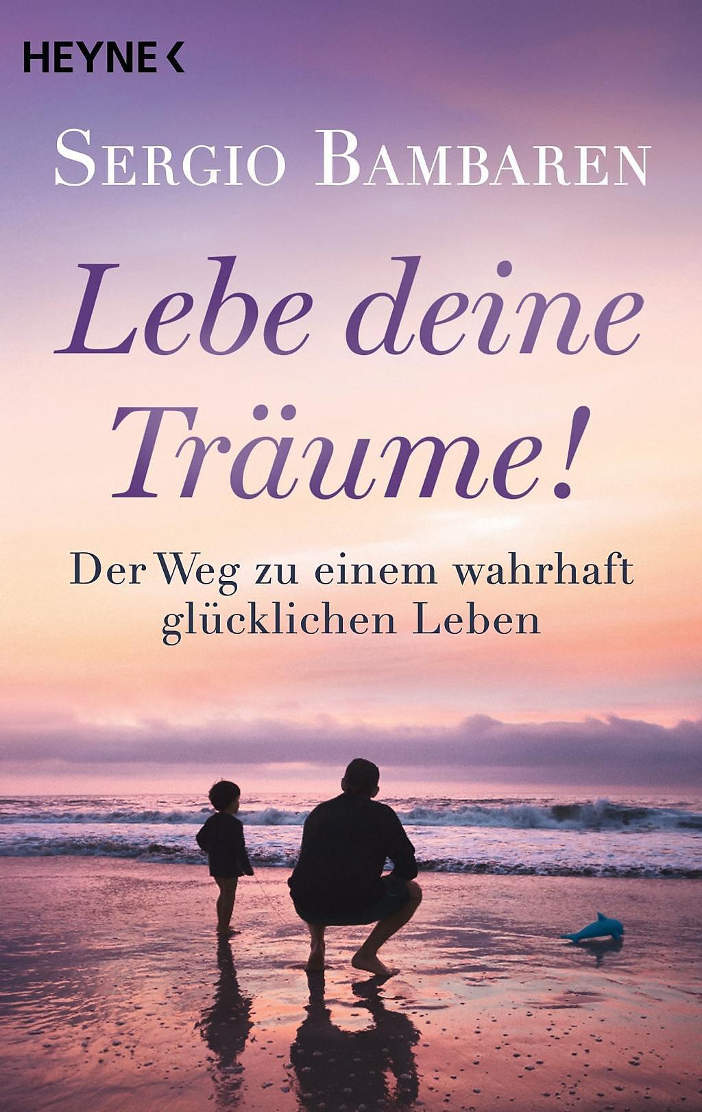 Lebe Deine Träume Buch Von Sergio Bambaren