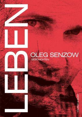 Leben - Oleg Senzow pdf epub