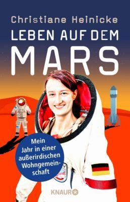 Leben auf dem Mars - Christiane Heinicke  