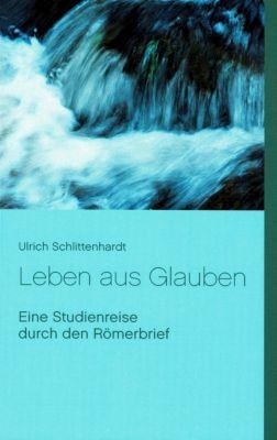 Leben aus Glauben, Ulrich Schlittenhardt
