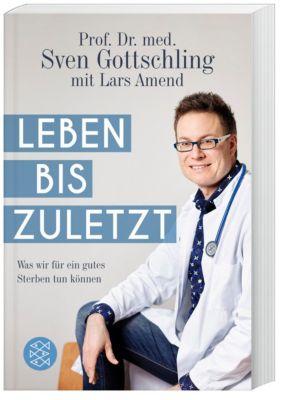 Leben bis zuletzt, Sven Gottschling