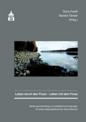 Leben durch den Fluss - Leben mit dem Fluss -  pdf epub