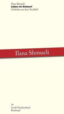 Leben im Entwurf - Ilana Shmueli  