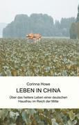 Leben in China - Corinna Howe pdf epub