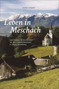 Leben in Meschach - Christl Lampert |