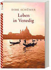 Leben in Venedig, Dirk Schümer