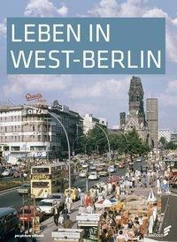 Leben in West-Berlin - Günther Wessel pdf epub