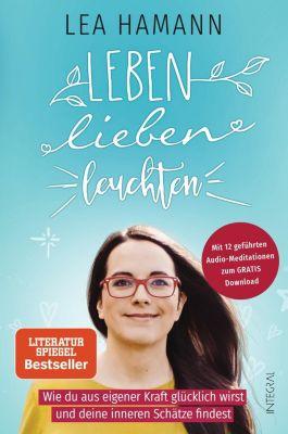 Leben, lieben, leuchten - Lea Hamann |