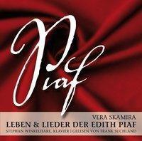Leben & Lieder der Edith Piaf, 1 Audio-CD, Vera Skamira