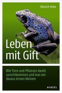 Leben mit Gift, Dietrich Mebs