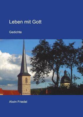 Leben mit Gott - Alwin Friedel pdf epub