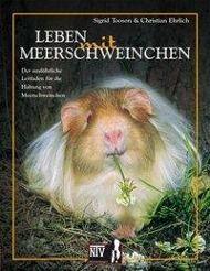 Leben mit Meerschweinchen, Sigrid Tooson, Christian Ehrlich