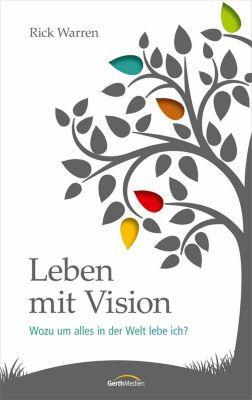 Leben mit Vision, Rick Warren