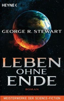 Leben ohne Ende - George R. Stewart |