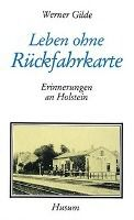Leben ohne Rückfahrkarte - Werner Gilde pdf epub
