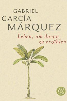 Leben, um davon zu erzählen, Gabriel García Márquez