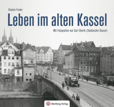Leben und Arbeiten im alten Kassel, Stephan Franke