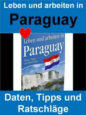 Leben und arbeiten in Paraguay, Rainer Bloch