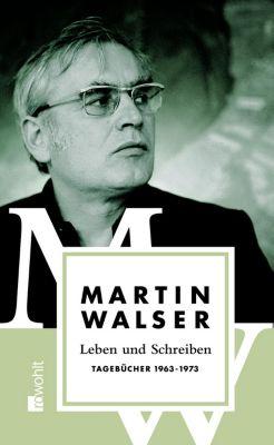 Leben und Schreiben: Tl.2 Tagebücher 1963-1973 - Martin Walser pdf epub