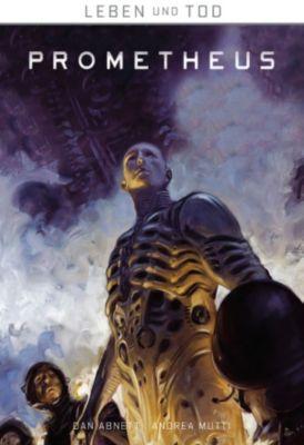 Leben und Tod: Leben und Tod 2: Prometheus, Dan Abnett