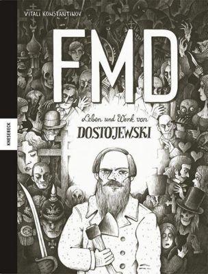 Leben und Werk von Dostojewski - FMD - Vitali Konstantinov |