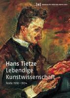 Lebendige Kunstwissenschaft, Hans Tietze