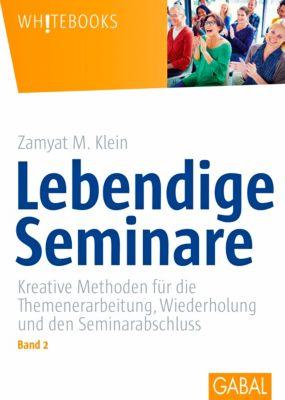 Lebendige Seminare Band 2 - Zamyat M. Klein |