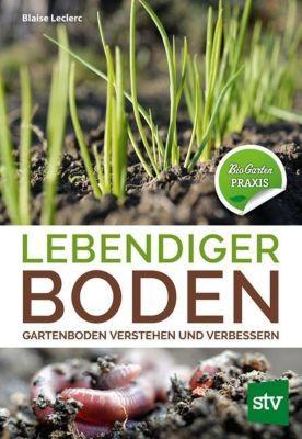Lebendiger Boden - Blaise Leclerc pdf epub