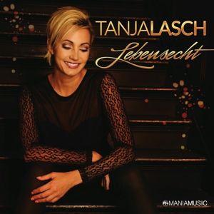 Lebensecht, Tanja Lasch