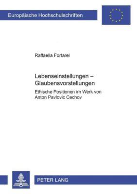 Lebenseinstellungen - Glaubensvorstellungen, Raffaella Fortarel