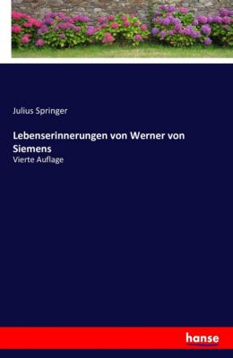 Lebenserinnerungen von Werner von Siemens