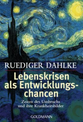 Lebenskrisen als Entwicklungschancen, Ruediger Dahlke