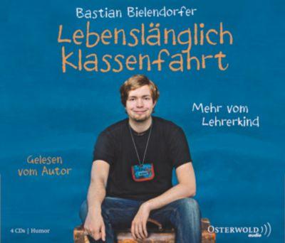 Lebenslänglich Klassenfahrt, Hörbuch, Bastian Bielendorfer