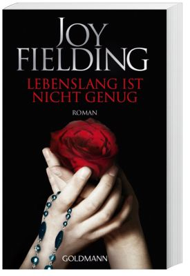 Lebenslang ist nicht genug - Joy Fielding |