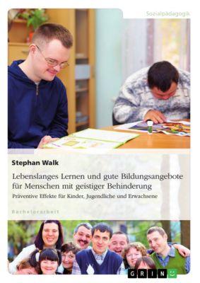 Lebenslanges Lernen und gute Bildungsangebote für Menschen mit geistiger Behinderung, Stephan Walk