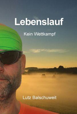 Lebenslauf, Lutz Balschuweit